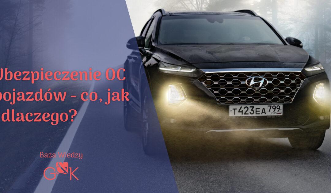 Ubezpieczenie OC pojazdu – co, jak i dlaczego?
